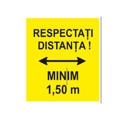 """Indicator """"RESPECTATI DISTANTA MINIM 1,50 m."""", galben, 20x30, autocolant"""