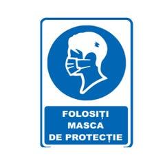 """Indicator """"FOLOSITI MASCA DE PROTECTIE"""", 20x30"""