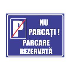 Indicator Nu Parcati Rezervat 30X40cm • Retail Solutions